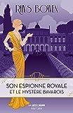 Son Espionne royale et le mystère bavarois - Tome 2 (2)