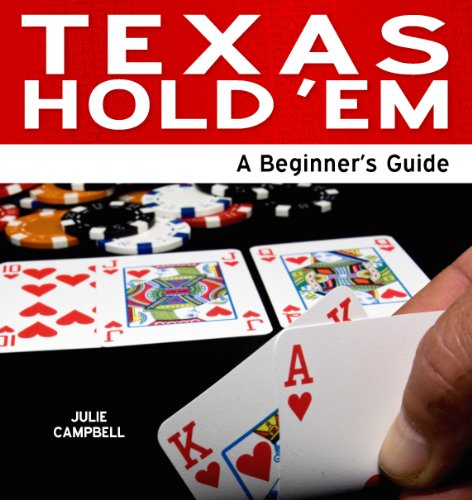 Texas Hold 'Em: A Beginner's Guide (Need2Know Books Book 145)