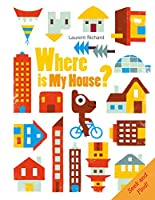 Where Is My House? (Where Is My?)