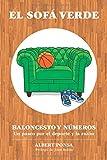 El sofá verde. Baloncesto y números: Un paseo por el deporte y la razón (Blanco y Negro): Edición Blanco y Negro