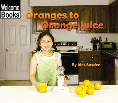 Oranges to Orange Juice