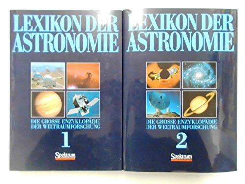 Lexikon der Astronomie. Die grosse Enzyklopädie der Weltraumforschung. 2 Bände