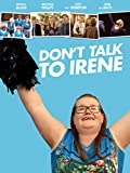 Don t Talk to Irene