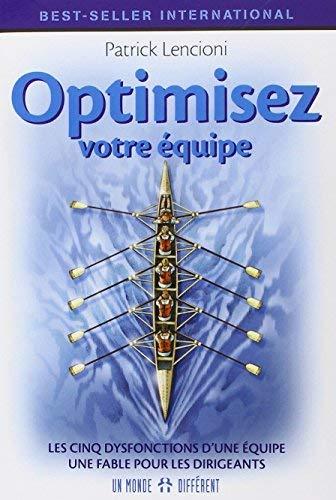 Optimisez votre équipe (French Edition) by Patrick Lencioni(1905-06-27)