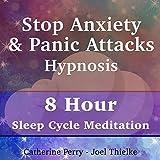 Stop Anxiety & Panic Attacks Hypnosis: 8 Hour Sleep Cycle Meditation