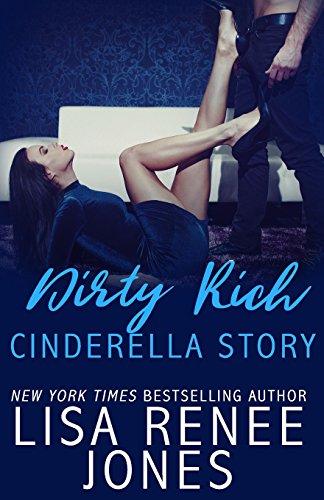 Dirty Rich Cinderella Story: Volume 1