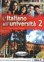L'italiano all'universita: Libro e quaderno + CD Audio 2 (Level B1-B2)