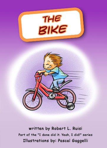 Bobby and the Bike (I done did it. Yeah, I did! Book 7) (English Edition)
