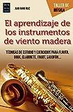 Aprendizaje de los instrumentos de viento madera, El (Taller de Música)