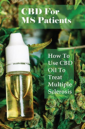 CBD For MS Patients: How To Use CBD Oil...