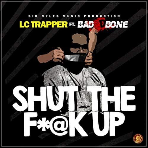 LC Trapper feat. Bad 2 D Bone