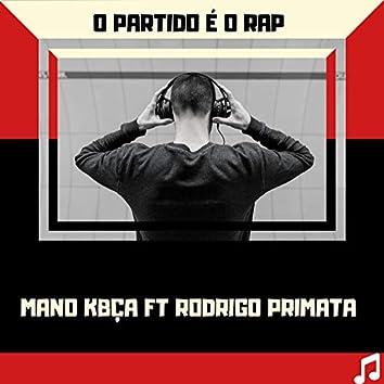 O Partido É o Rap