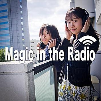 Magic in the Radio