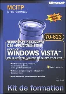 Support et depannage des applications Windows Vista pour les techniciens de support client (French Edition)