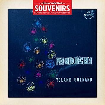 Échos Vedettes Souvenirs: Yoland Guérard - Noël