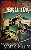 Gimme Skelter -- The Original Screenplay