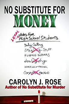No Substitute for Money (Subbing isn't for Sissies Book 2) by [Carolyn J. Rose]