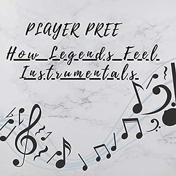 How Legends Feel Instrumentals