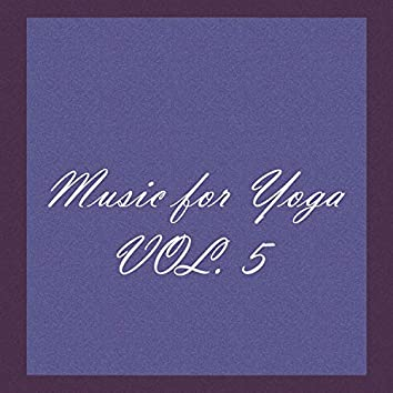 Music For Yoga, Vol 5