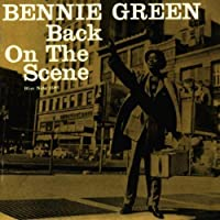 Back On The Scene by Bennie Green (1997-01-22)