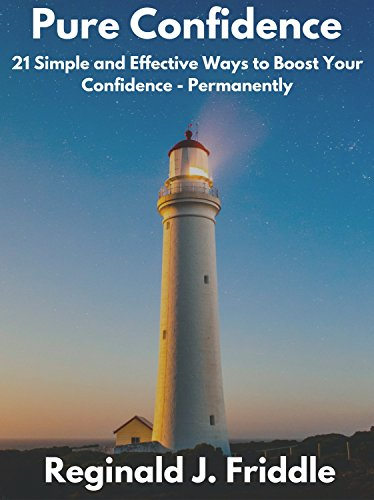 Pure Confidence:21 Simple Ways to Boost Your Confidence - Permanently: A practical 3-week programme built around the needs of real people who want to make ... (LearnSmart Series Book 1) (English Edition)