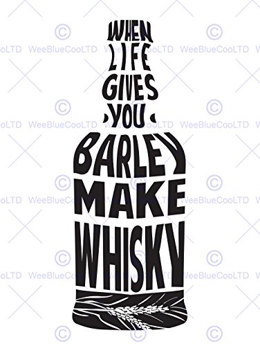 Wee Blue Coo LTD Quote TYPOGRAPH Painting Barley Whisky Bottle Text SG Art Print Poster Zitat Farbe Flasche Kunstdruck