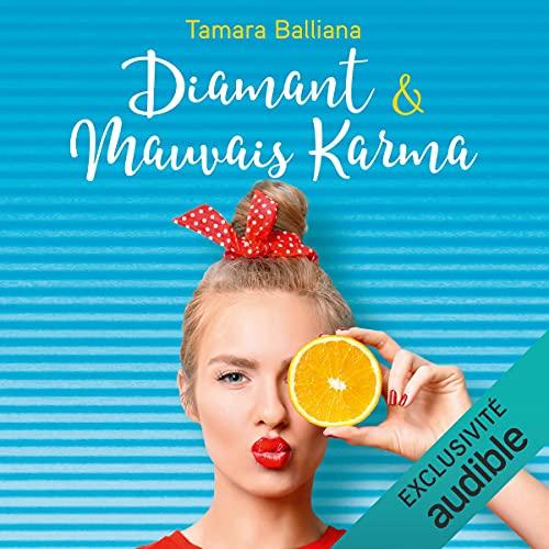 Diamant & Mauvais Karma: Bay Village 2