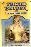 Trixie Belden and the Black Jacket Mystery