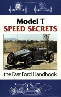 Model T Speed Secrets/Fast Ford Handbook