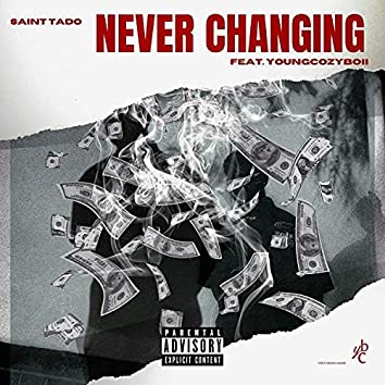 Never Changing (feat. YoungCozyBoii)