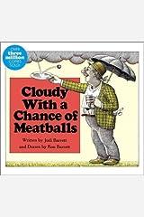 By Judi Barrett Cloudy With a Chance of Meatballs (Classic Board Books) (Brdbk) [Board book] Hardcover