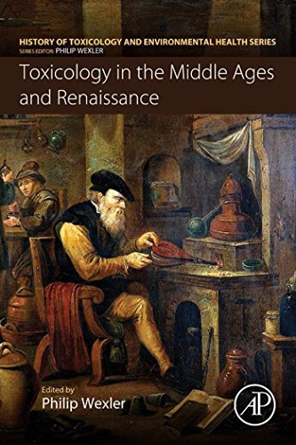 Toxicology in the Middle Ages and Renaissance (History of Toxicology and Environmental Health) (English Edition)