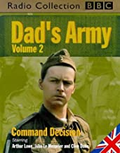 Dad's Army the Man and the Hour/Museum Piece/Command Decision/the Enemy Within the Gates (BBC Radio Collection) (Vol 2)