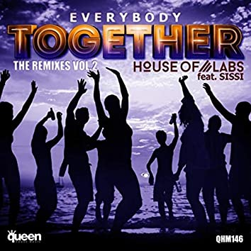 Everybody Together (The Remixes, Vol. 2)