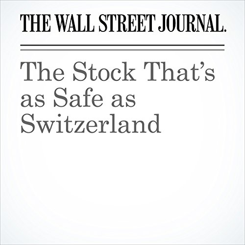 The Stock That's as Safe as Switzerland copertina