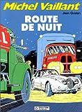 Michel Vaillant, tome 4 - Route de nuit