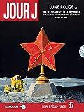 Jour J T37 - Lune Rouge 1/3 - Format Kindle - 9,99 €