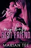 My Boss' Best Friend: A Billionaire's Hired Wife Romance
