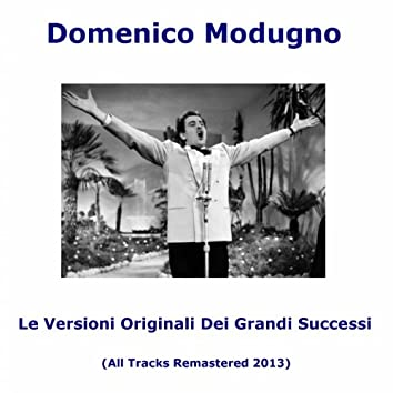 Le versioni originali dei grandi successi (All Tracks Remastered)