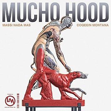 Mucho Hood