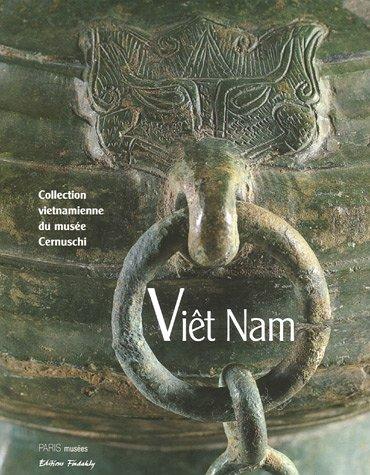 Viêt Nam : Collection vietnamienne du musée Cernuschi
