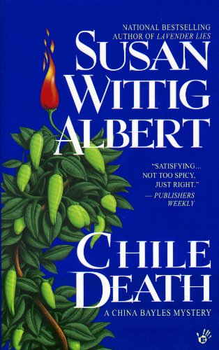 Chile Death (China Bayles Book 7) (English Edition)