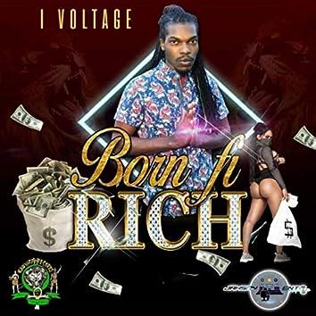 Born Fi Rich