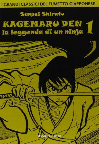 Kagemaru Den. La leggenda di un ninjia (Vol. 1)