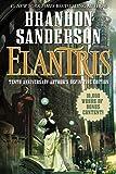 Elantris: Tenth Anniversary Author's Definitive Edition