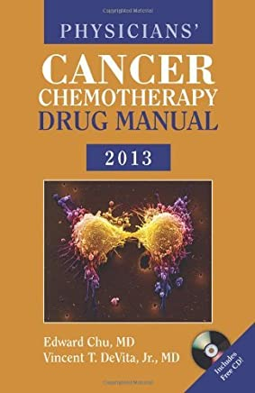 Physicians Cancer Chemotherapy Drug Manual 2013 (Jones & Bartlett Learning Oncology) by Edward Chu (22-Feb-2013) Spiral-bound