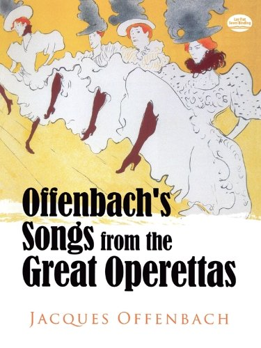 Offenbach\'s Songs from the Great Operettas (Dover Vocal Scores) (English Edition)