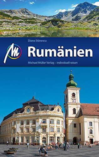 Rumänien Reiseführer Michael Müller Verlag: Individuell reisen mit vielen praktischen Tipps (MM-Reiseführer)