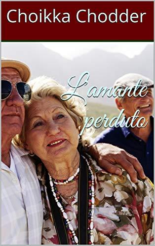 L'amante perduto (Italian Edition)