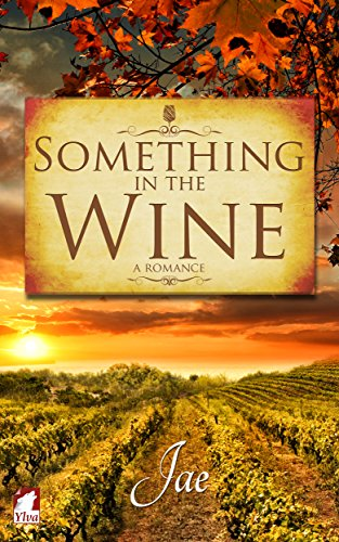 Something in the Wine (The Moonstone Series Book 1) (English Edition)